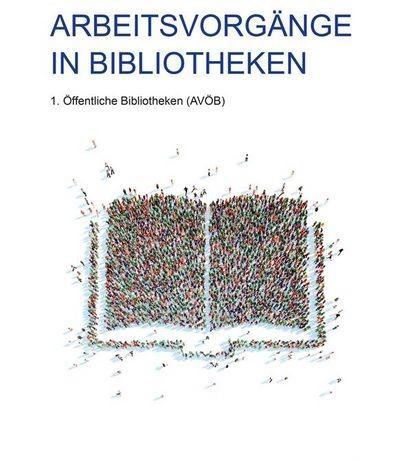 Cover der Publikation Arbeitsvorgänge in Bibliotheken