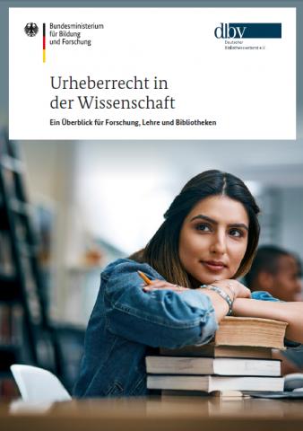Cover der Broschüre Urheberrecht in der Wissenschaft