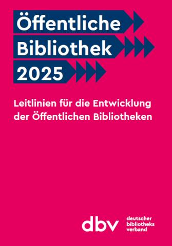 Cover des Positionspapiers Öffentliche Bibliotheken 2025