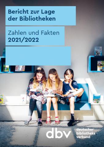 Cover Bericht zur Lage der Bibliotheken 2021_22